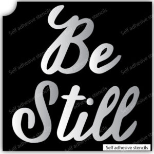 T-18001 Be Still- Quote Stencil Tattoo Stickers silhouette vinyl
